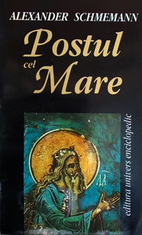 https://www.saintjohnro.org/page/biblioteca_online/Alexander_Schmemann_Postul_Mare.pdf